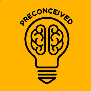 Preconceived